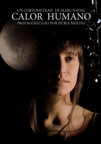 Calor humano poster cortometraje de Marc Nadal con Núria Molina