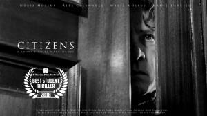 """""""Ciudadanos"""" Premio Best Student Thriller del 3er U-Horror Film Festival (California)."""