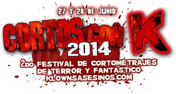 Cortos con K 2 Festival de Cine de Terror y Fantastico