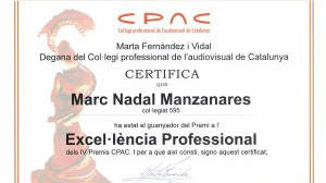 """Ganador del Premio Excel·lència Professional de los IV Premios CPAC como director por """"Ciudadanos""""."""
