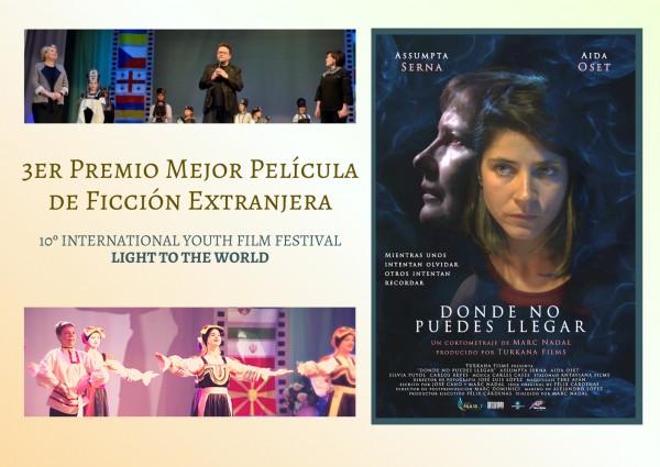 donde-no-puedes-llegar-3r-premio-mejor-pelicula-de-ficcion-extranjera-en-el-10c2ba-international-youth-film-festival-light-to-the-world