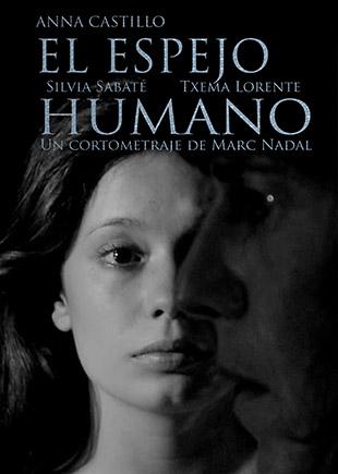 El espejo humano cortometraje Anna Castillo Silvia Sabate Marc Nadal