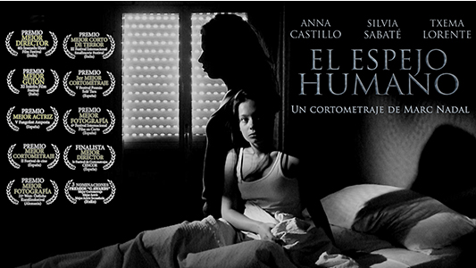 The Human Mirror Short Film Anna Castillo Silvia Sabate Marc Nadal
