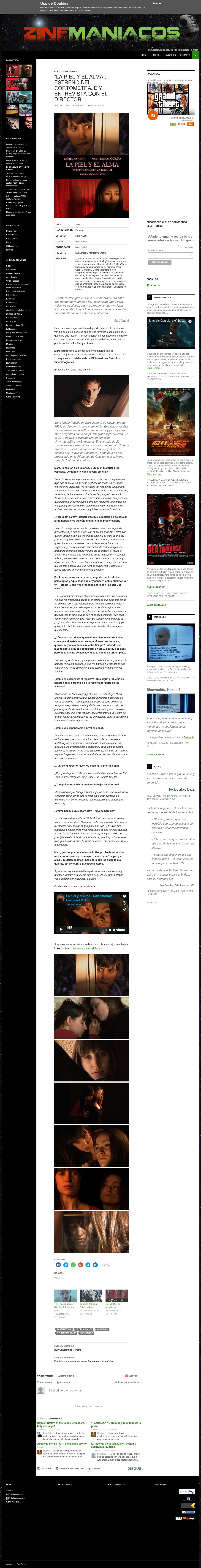 """Entrevista de Zinemaniacos a Marc Nadal por """"La piel y el alma""""."""