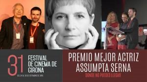 """""""Donde no puedes llegar"""" Premio Mejor Actriz: Assumpta Serna, en el 31 Festival de Cinema de Girona (España)."""