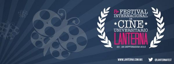 Seleccionados en el 5to Festival Internacional de Cine Universitario LANTERNA.
