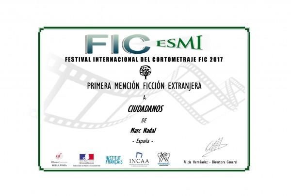 Primera Mención Ficción Extranjera en la 8ª edicióndel Festival Internacional del Cortometraje FIC ESMI.