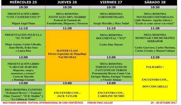 Rejilla de Actividades Paralelas NOCTURNA MADRID 2017. 25-28 octubre Forum FNAC Callao.