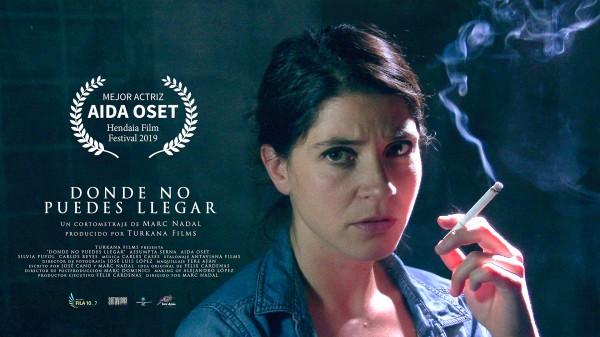 """""""Donde no puedes llegar"""" Premio Mejor Actriz: Aida Oset, 7º Hendaia Film Festival (Francia)."""