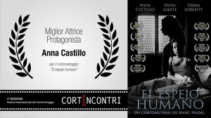 """The human mirror"" Best Actress Award: Anna Castillo, at the 2nd International Festival CortIncontri 2016 (Italy)."
