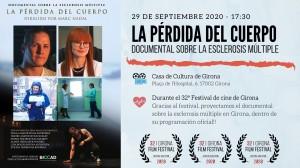 """""""La pérdida del cuerpo"""" Sección Oficial de la 32ª edición Festival de cine de Girona (España)."""