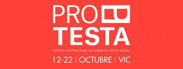 Sección no competitiva en la 4 edición del Festival Protesta (España).