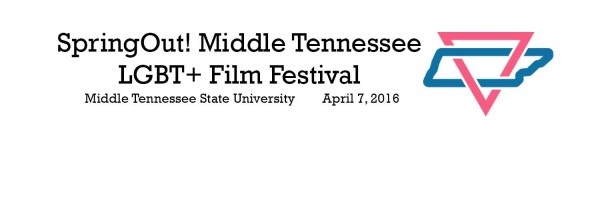 SpringOut Middle Tennessee LGBT+ Film Festival