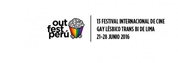 Sección Oficial del XIII Festival Internacional de Cine OutfestPerú.